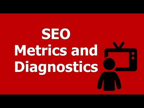 SEO Metrics and Diagnostics - Best Search Engine Optimization Practices for Measurement