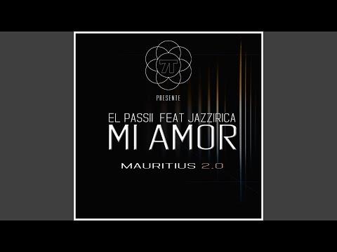 Mi Amor - Mauritius 2.0 (feat. Jazzirica)