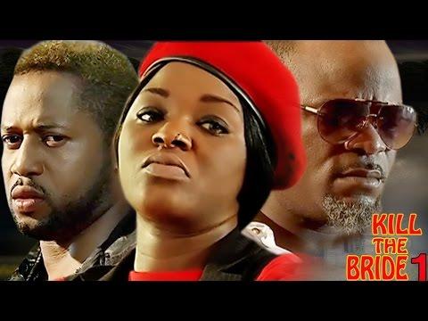 Kill The Bride Season 1 - Latest Nigerian Nollywood Movie