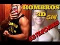 DESARROLLAR HOMBROS 3D SIN ESTEROIDES