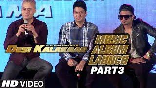 Desi Kalakaar Music Album Launch - Part - 3   Yo Yo Honey Singh   Honey Singh New Songs 2014