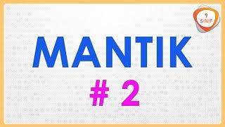 Mantık 2 | 9. Sınıf Mantık (yeni müfredat)