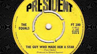 The Equals - The Guy Who Made Her A Star