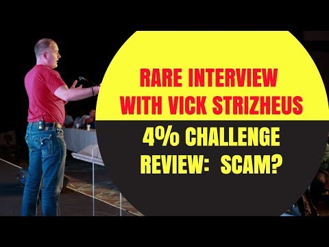 4 Percent Challenge Review 2018 | RARE Interview with Vick Strizheus | Four Percent Group Review
