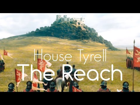 Game Of Thrones The Reach | House Tyrell Tribute || History And Lore (GoT)