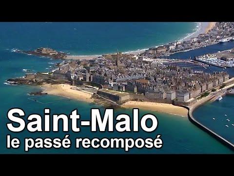 Saint-Malo, le passé recomposé