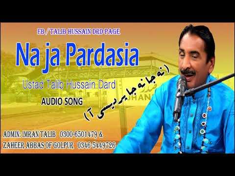 Na Ja Na Ja Pardasia | Talib Hussain Dard