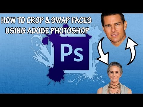 How To Crop & Swap Faces on Adobe Photoshop
