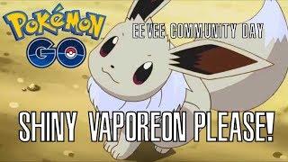 Pokémon GO Shiny Vaporeon Hunting - Eevee Community Day!