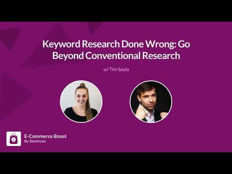 EP #19 Keyword Research Done Wrong: Go Beyond Conventional Research w. Tim Soulo