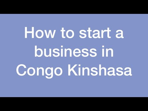 How to start a business in Congo Kinshasa . Speaking Lingala