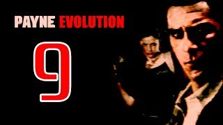 Max Payne 2: Payne Evolution Mod Gameplay Part 9 [THE PROTOCOL]