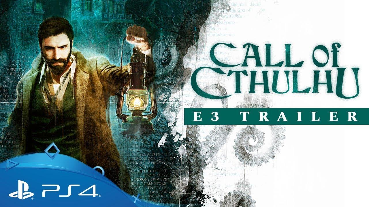 Call of Cthulhu   E3 2018 Trailer   PS4