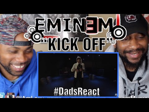 DADS REACT | KICK OFF FREESTYLE x EMINEM | CRAZY SCHEMES !!