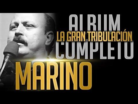 MARINO - La Gran Tribulacion [Album Completo Oficial]