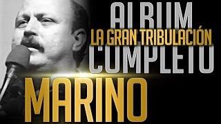 MARINO - La Gran Tribulacion [Album Completo Oficial] thumbnail