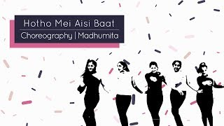Hotho Mei Aisi Baat | International Dance Day | Jewel Thief | Dance Choreography | Madhumita