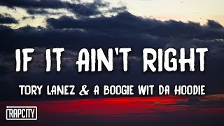 Play IF iT Ain'T rIGHt (feat. A Boogie wit da Hoodie)