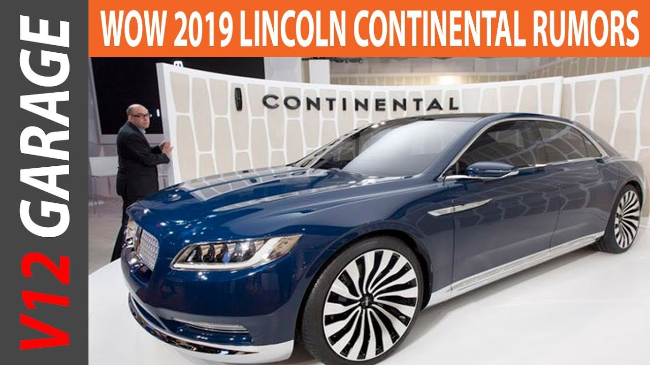 2019 lincoln continental review specs and price - youtube