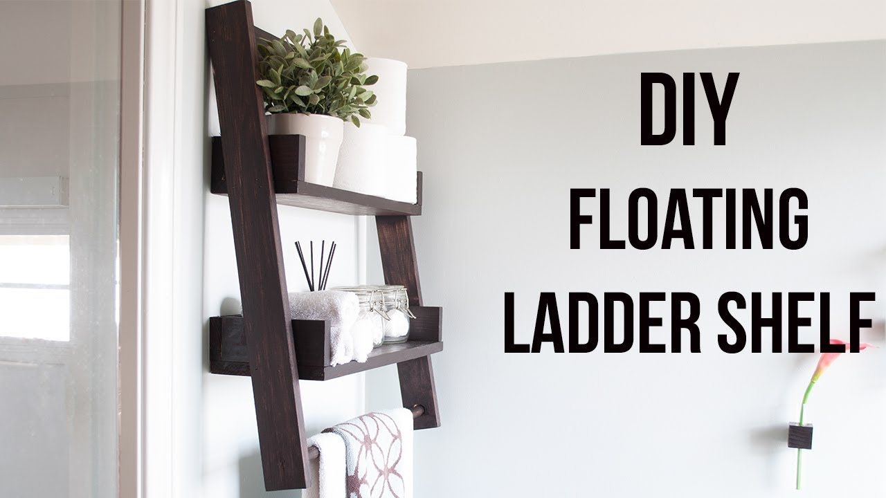 DIY Floating Ladder Shelf - Bathroom Decor Idea - Plans and Tutorial ...
