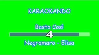 Karaoke Italiano - Basta Così - Negramaro - Elisa ( Testo )