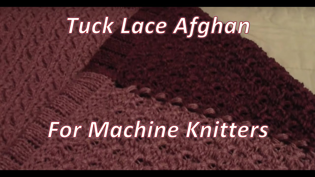 5a244858e78d Tuck Lace Afghan by Diana Sullivan - YouTube