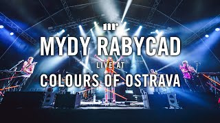 Mydy Rabycad - LIVE AT COLOURS OF OSTRAVA (Full Concert)