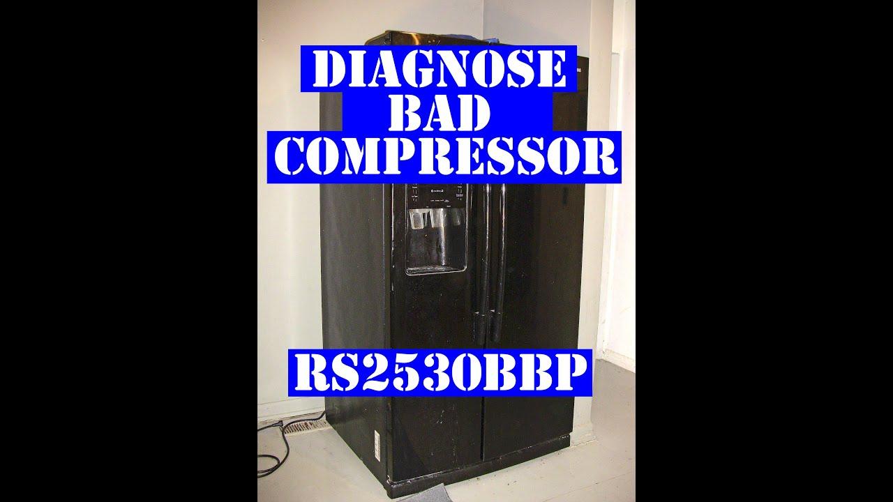 Samsung Refrigerator Diagnosing A Bad Compressor