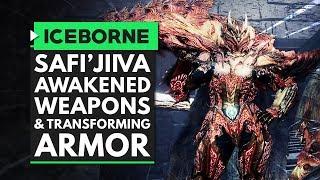 Monster Hunter World Iceborne   SAFI'JIIVA AWAKENED WEAPONS & TRANSFORMING ARMOR