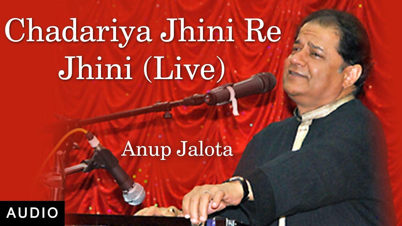 Download Chadariya Jhini Re Jhini   Anup Jalota Live in Concert   Red Ribbon Music