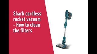 Shark cordless rocket vacuum - How to clean the filters 7307627
