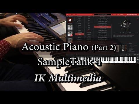 Ik Multimedia SampleTank 4 - Acoustic Piano (Part 2)