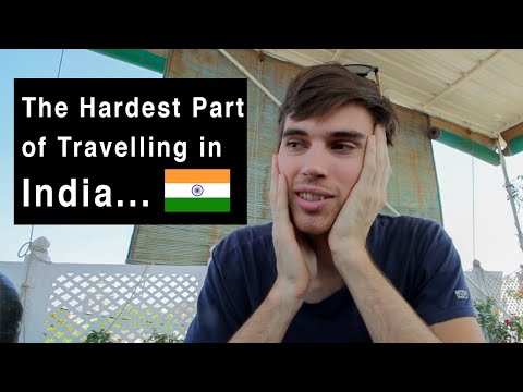 The Truth about Travelling India... (not what you think)