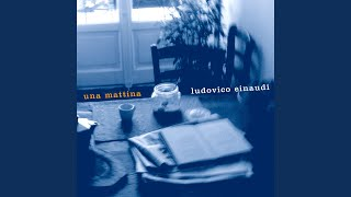 Einaudi: Una Mattina
