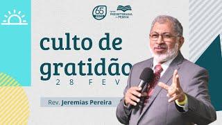 PASTOR JEREMIAS PEREIRA | CULTO DE GRATIDÃO 65 ANOS | IGREJA PRESBITERIANA DA PENHA