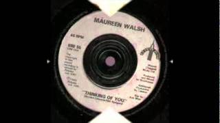 Maureen Walsh - Thinking of you