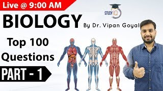 Biology for UPSC, State PCS, SSC CGL, Railways | Top 100 Questions by Dr. Vipan Goyal | Part 1