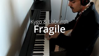 Kygo & Labrinth - Fragile | Piano Cover & Sheets