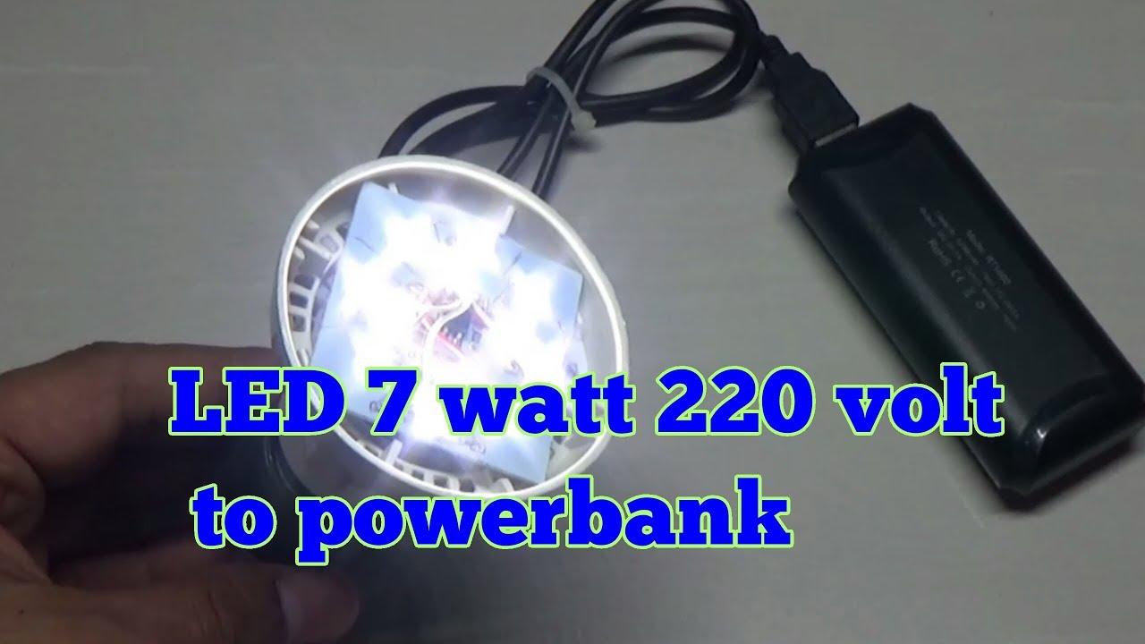 Powerbank 5 Volt To Led 7 Watt 220 Volt Youtube