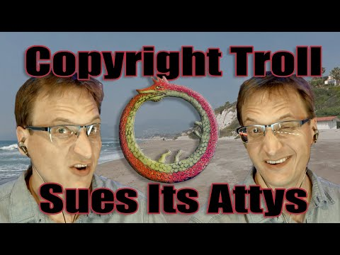 Copyright Troll Sues Its Attorneys . . . Again