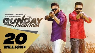 Gambar cover Gunday Hain Hum (Full Video) Dilpreet Dhillon feat. Karan Aujla I Latest Punjabi Songs 2019