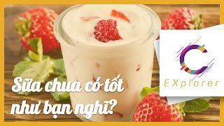Sữa chua có tốt như bạn nghĩ? | CExplorer