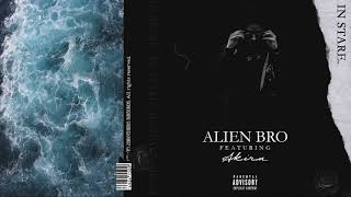 Alien Bro feat. Akira - În stare | Audio | ©2018 2Brothers Records ...