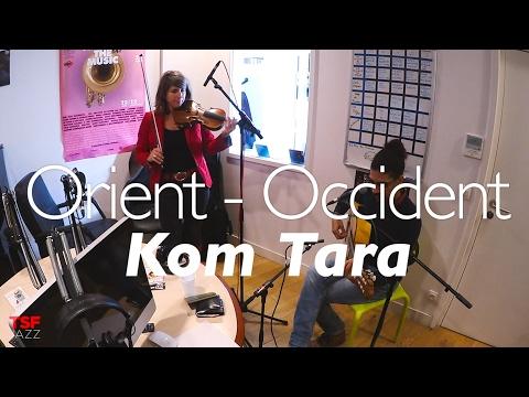 """Orient Occident """"Kom Tara"""" en Session live TSFJAZZ"""