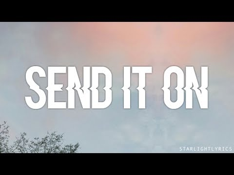 Miley Cyrus, Jonas Brothers, Selena Gomez, Demi Lovato - Send It On (Lyric Video) HD