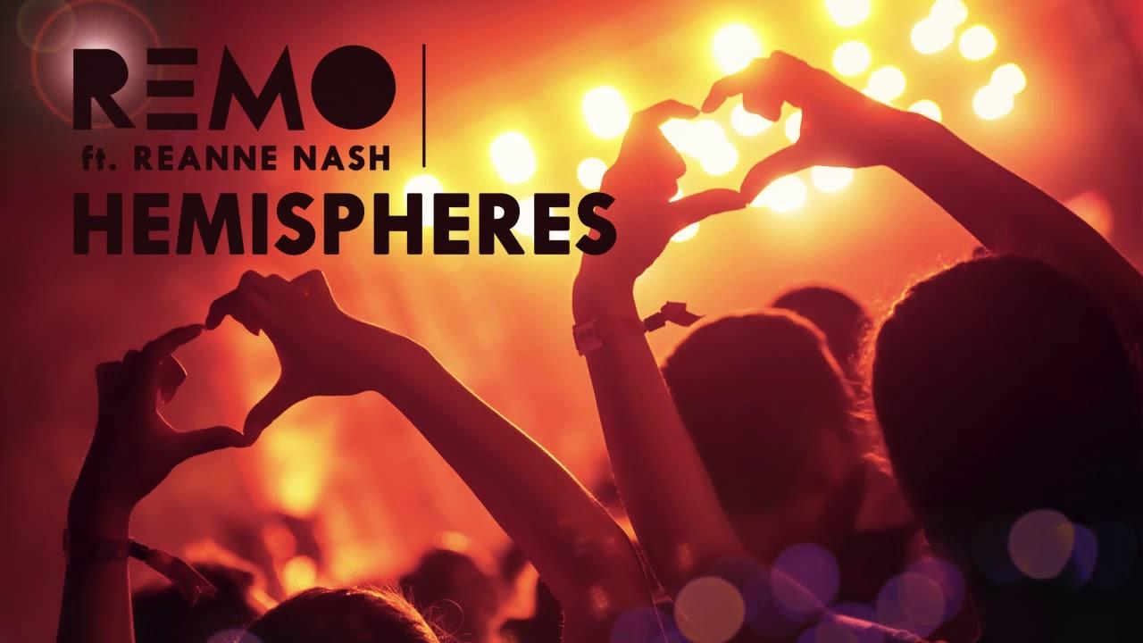 Remo ft. Reanne Nash – Hemispheres (odsłuch)