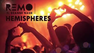Remo ft. Reanne Nash - Hemispheres (odsłuch)