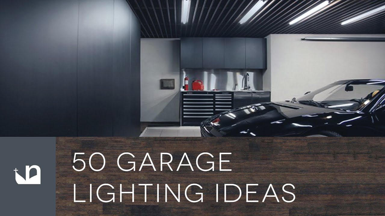 garage lighting ideas, 50 Garage Lighting Ideas For Men YouTube