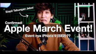 iPhone 9 (SE2) Siap Rilis Bulan Maret? - Road to Apple March Event 2020 - iTechlife
