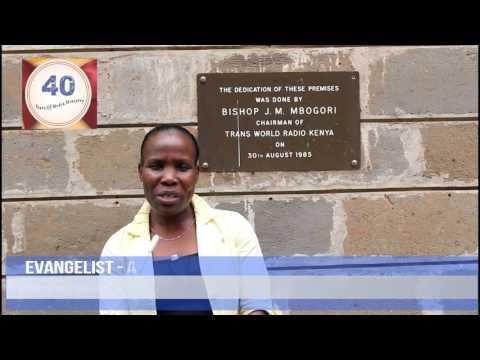 Message of Gratitude : TWR Kenya's 40 Years of Media Ministry